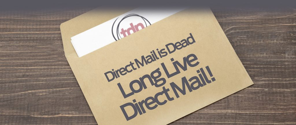 tdp marketing - Direct Mail is Dead